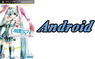 ??? ?????????? Hatsune Miku: Project DIVA 2nd for PSP ?? Android